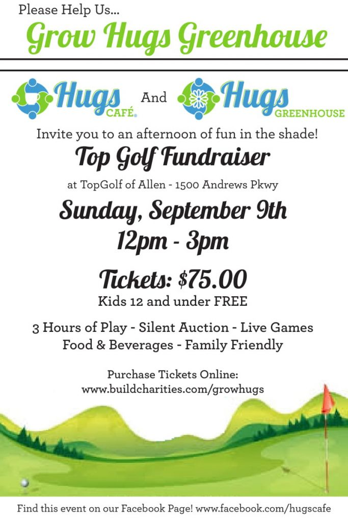 Hugs Greenhouse Fundraiser