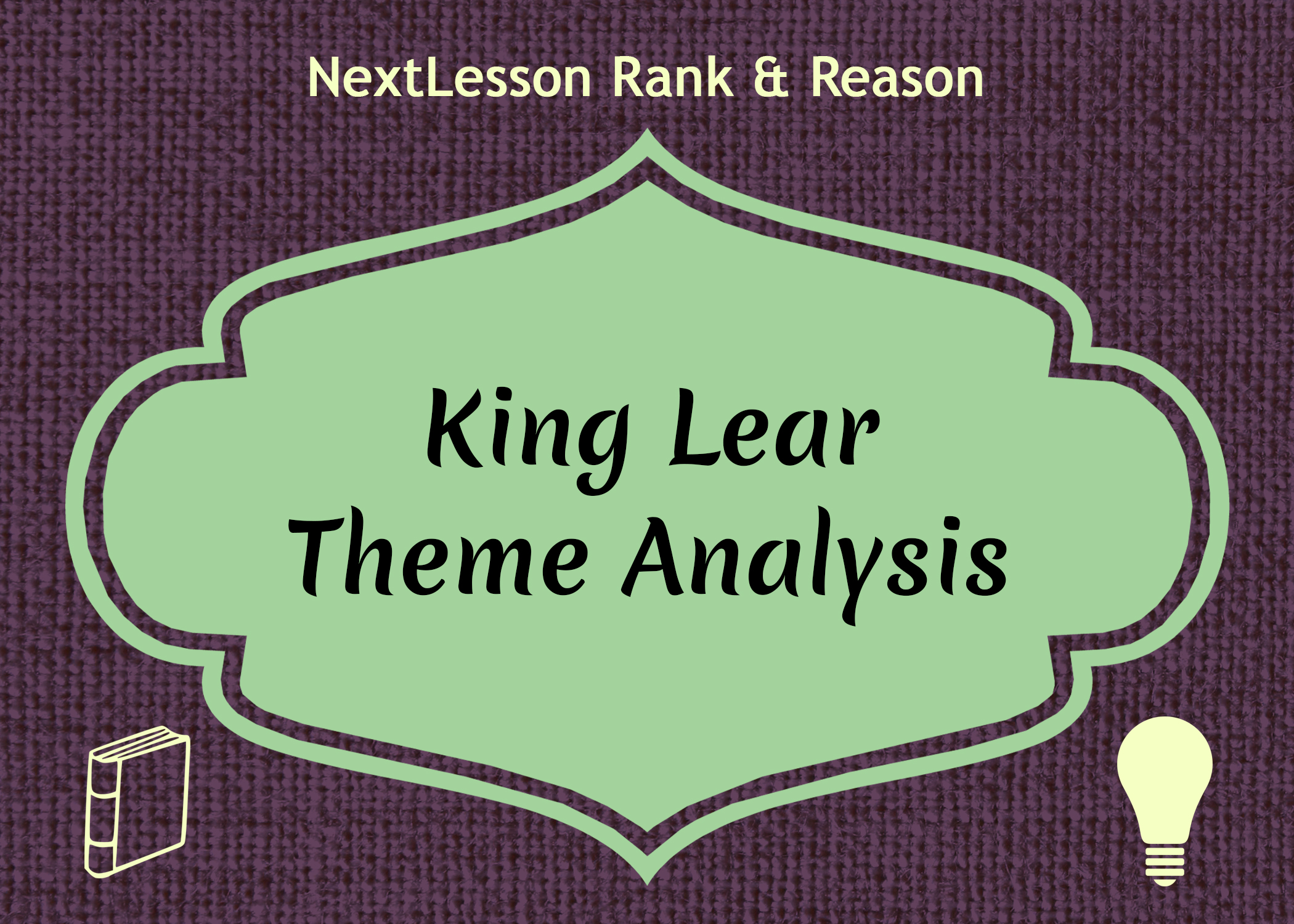 king lear lesson 6 Find king lear lesson plans and teaching resources from king lear questions worksheets to king lear outline videos, quickly find teacher-reviewed educational resources.