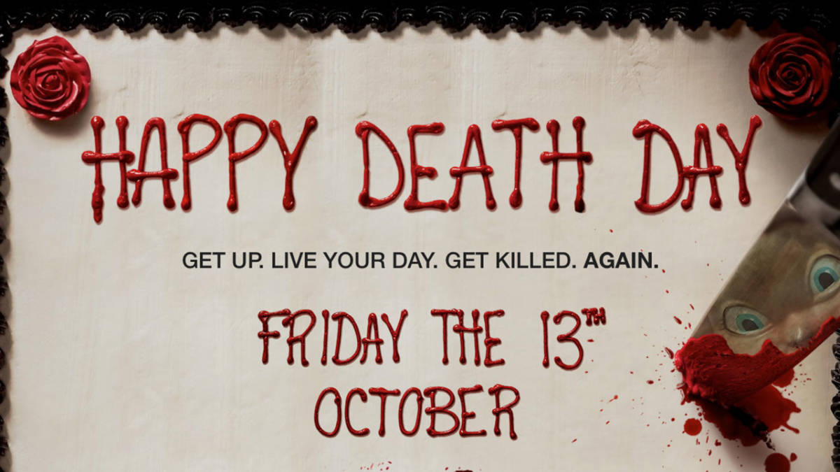 See HAPPY DEATH DAY | Alice 105.9