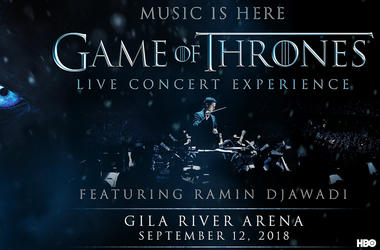 Game of Thrones - Live concert experience - Gila River Arena Sep 12, 2018