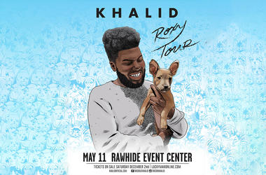 Khalid - Rawhide May 11, 2018