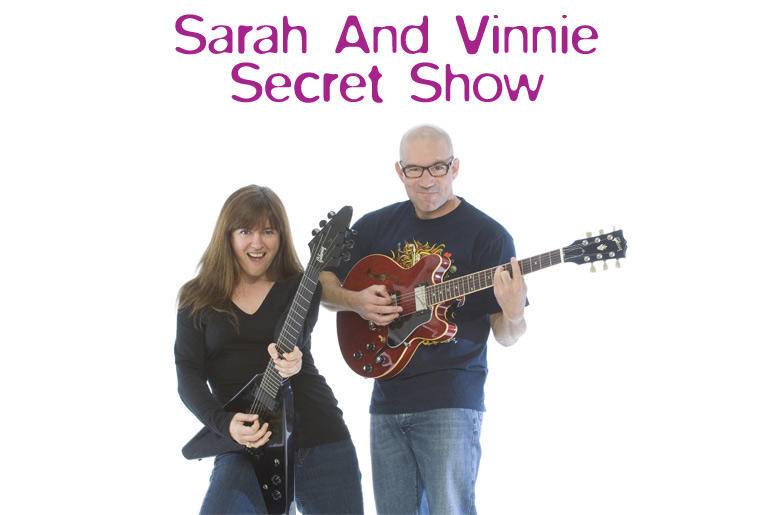 Sarah And Vinnie Secret Show