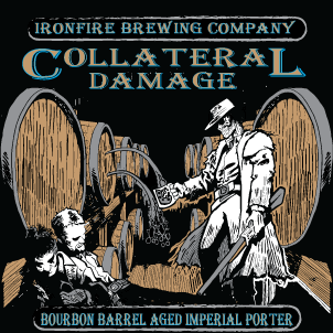 COLLATERAL DAMAGE – by Ironfire Brewing Company