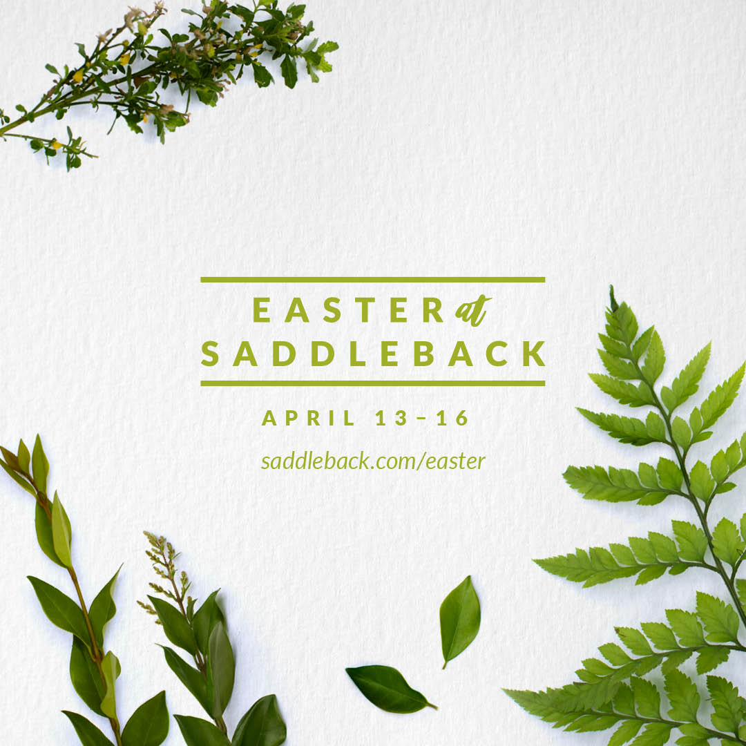 Easter at Saddleback