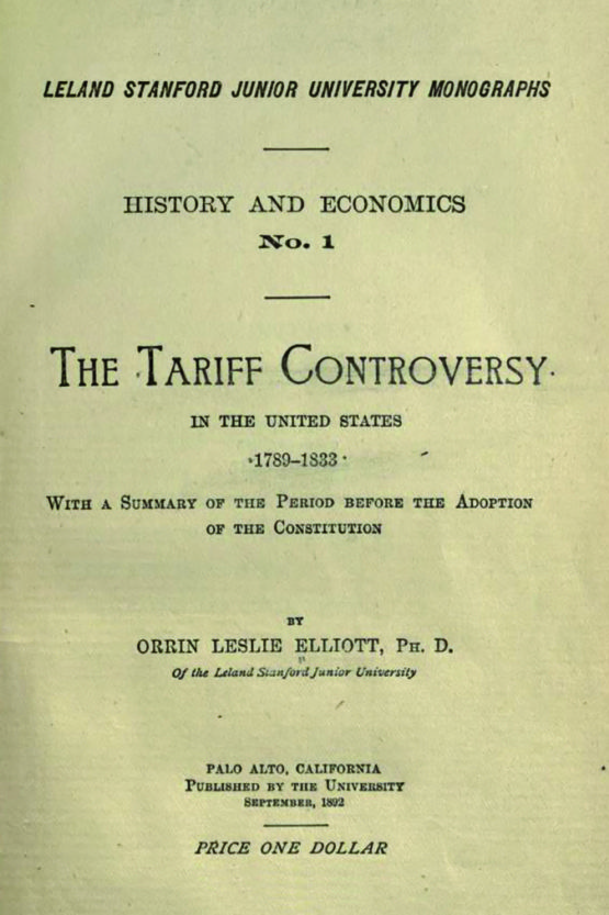 """The Tariff Controversy in the United States, 1789-1833"" was the first book published by Stanford University."