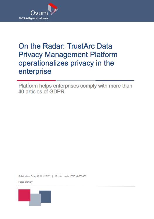 "TrustArc Privacy Management Platform in ""On The Radar"" by Ovum"