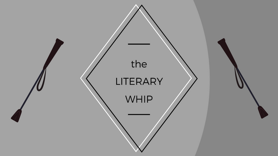 The Literary Whip