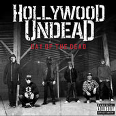 Hollywood Undead : Day of the Dead