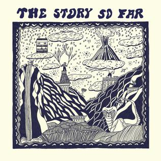The Story So Far : The Story So Far