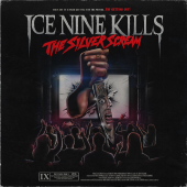 Ice Nine Kills : The Silver Scream