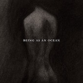 Being As An Ocean : Being As an Ocean