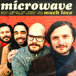 Microwave : Much Love