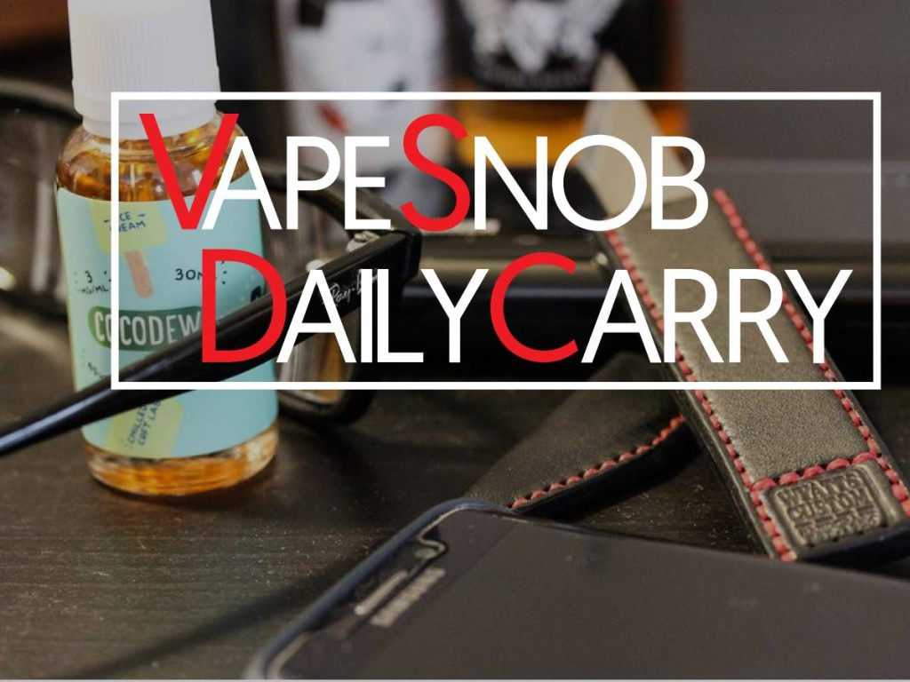 Vape Snob Daily Carry Featuring Senpai Quoc T. Ho