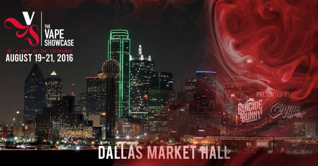 Ticket Pre-Sales are now Available for The Vape Showcase : Dallas
