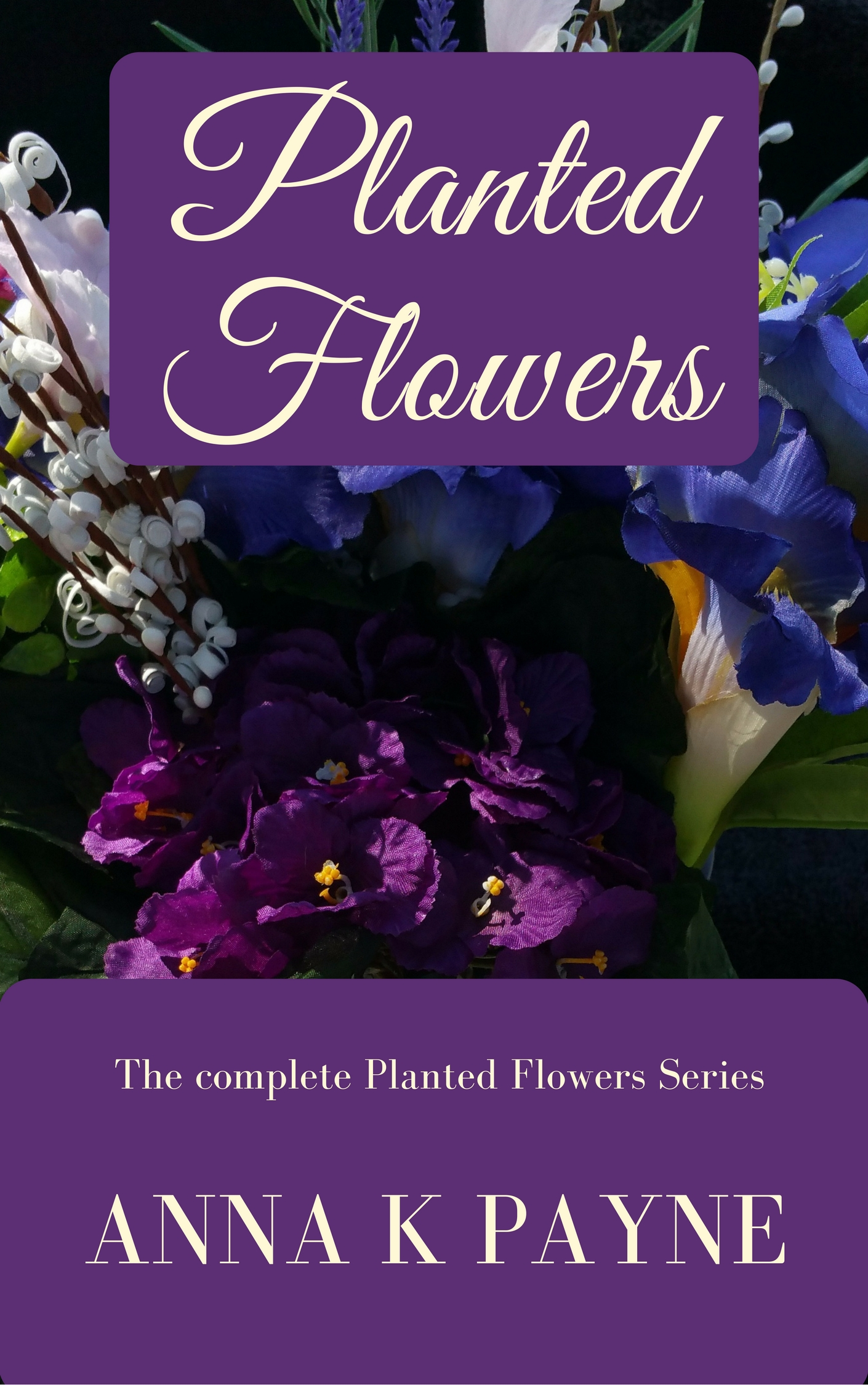 Planted Flowers The Complete Series in One!