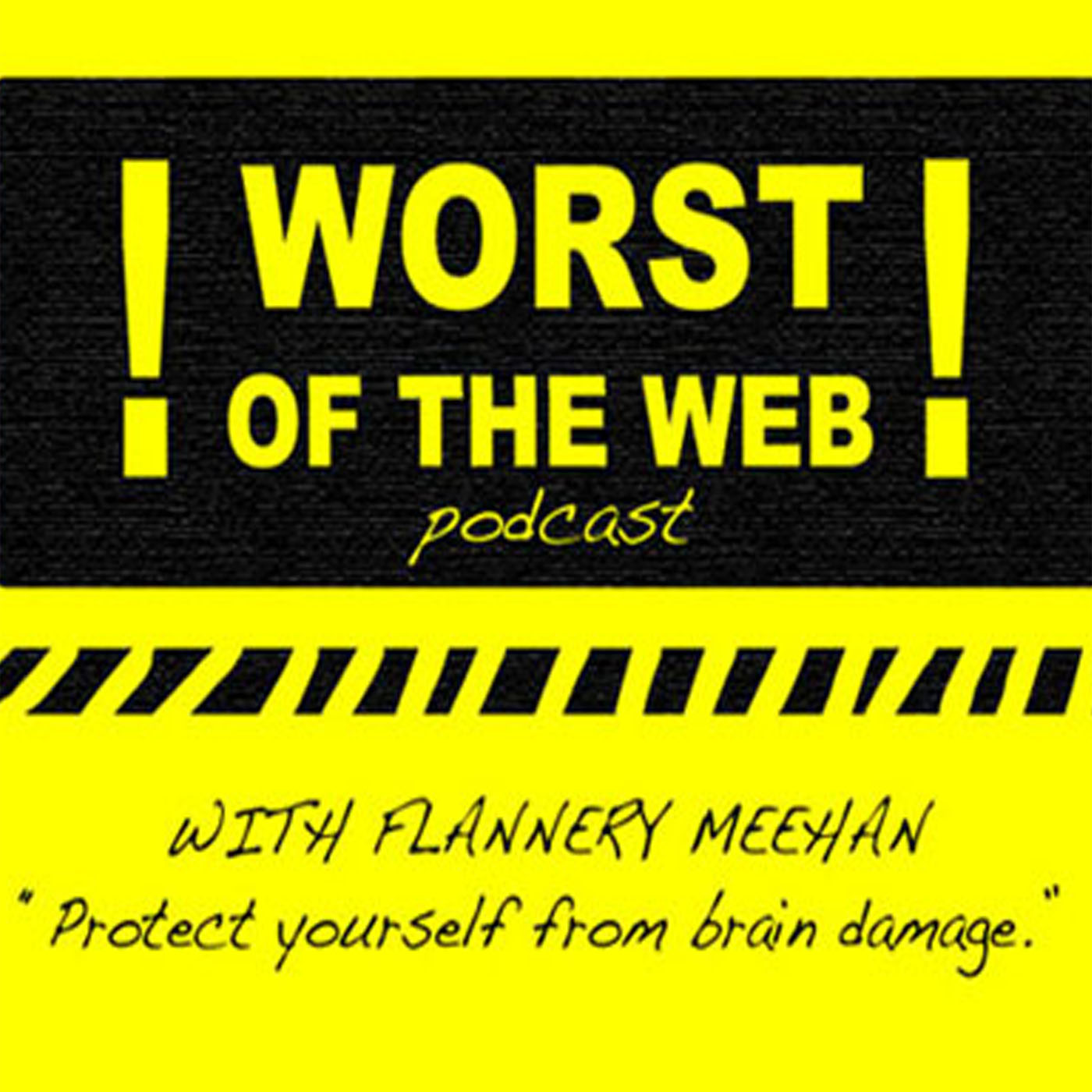 Worst of the Web Podcast