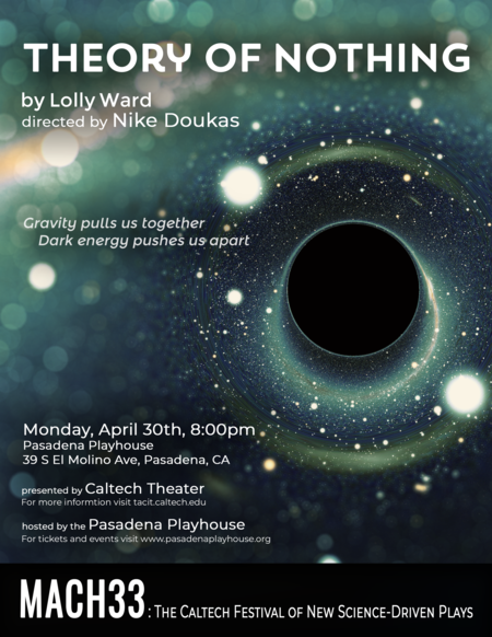 Theory of Nothing, written by Lolly Ward and directed by Nike Doukas, will be presented at the  Pasadena Playhouse on Monday, April 30, at 8 p.m.
