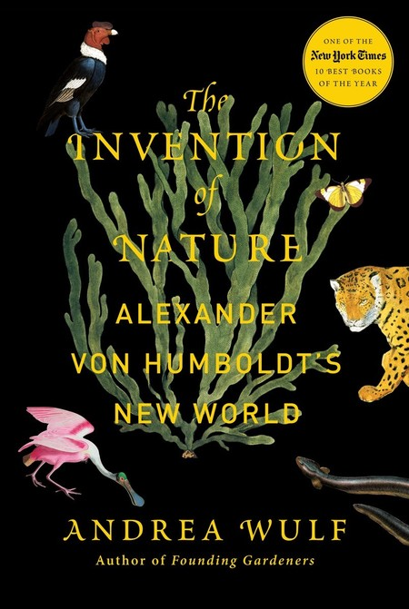"""cover of the book """"The Invention of Nature: Alexander von Humboldt's New World"""""""