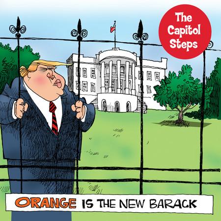 "image of the Capitol Steps album ""Orange is the New Barack"""