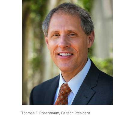 Thomas F. Rosenbaum, Caltech President