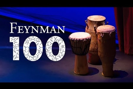 Feynman 100 Celebration Highlights - May 11, 2018