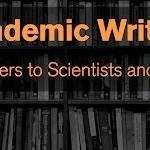 Academic Writing: Why It Matters to Scientists and Engineers