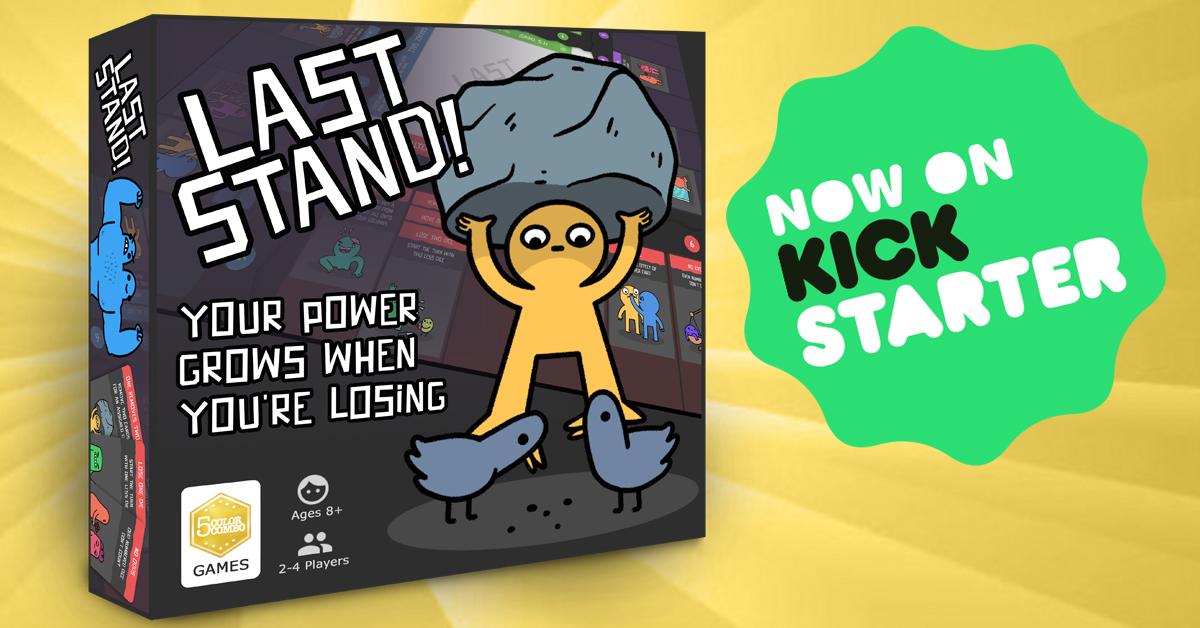 Last Stand Kickstarter