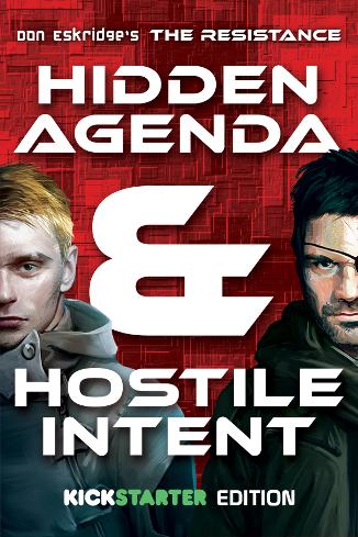 The Resistance: Hidden Agenda & Hostile Intent