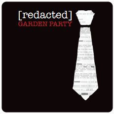 [redacted]: Garden Party