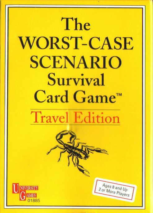 The Worst-Case Scenario Survival Card Game: Travel Edition