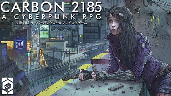 Carbon 2185 | A Cyberpunk RPG