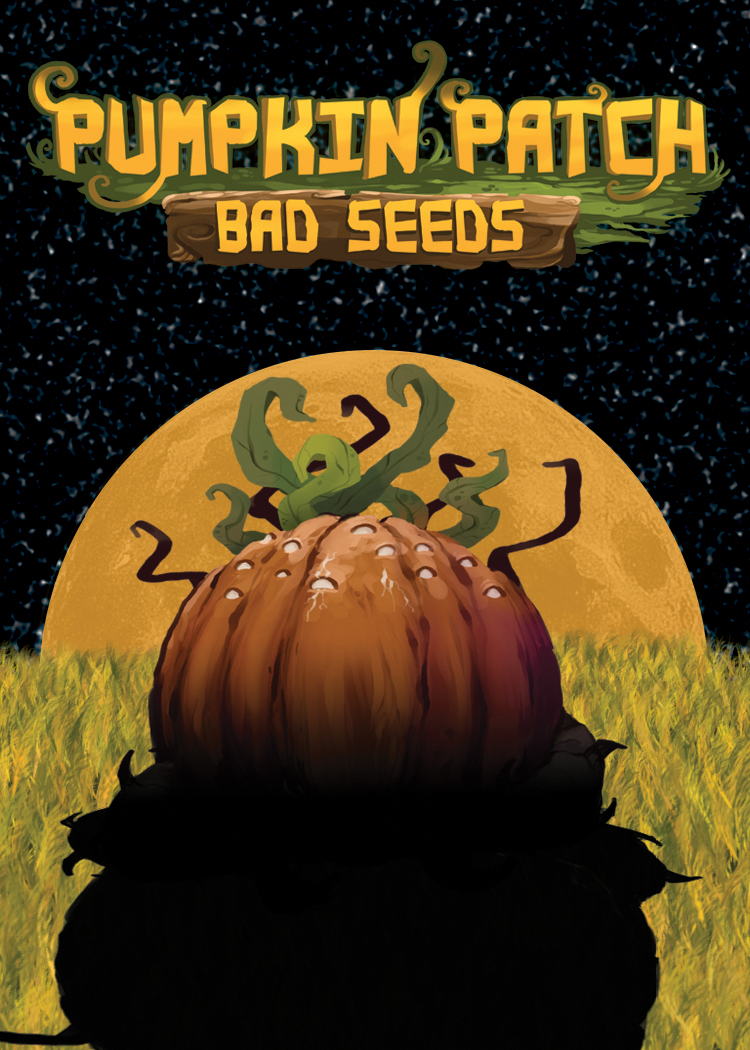 Pumpkin Patch: Bad Seeds