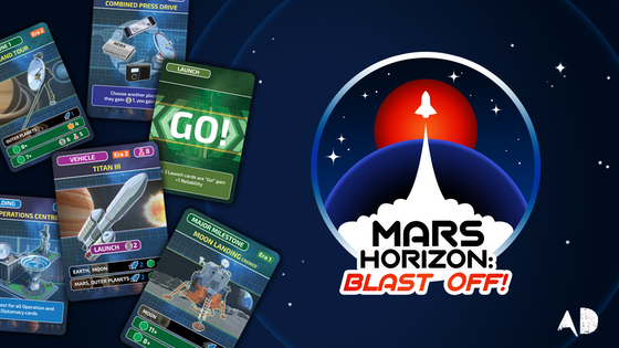 Mars Horizon: Blast Off! A Card Game About Getting to Mars