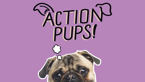 Action Pups!
