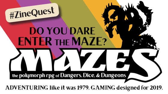 MAZES The RPG of Dice, Danger, and Dungeons #ZineQuest
