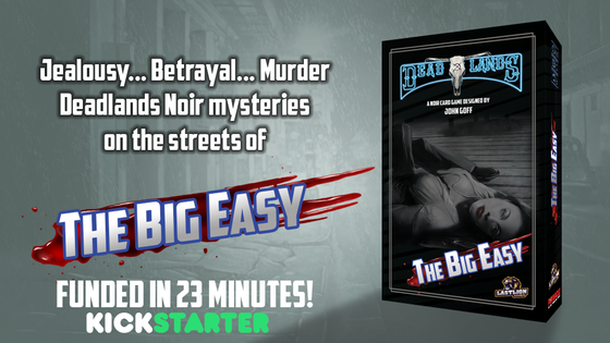 The Big Easy: A Deadlands Noir Card Game