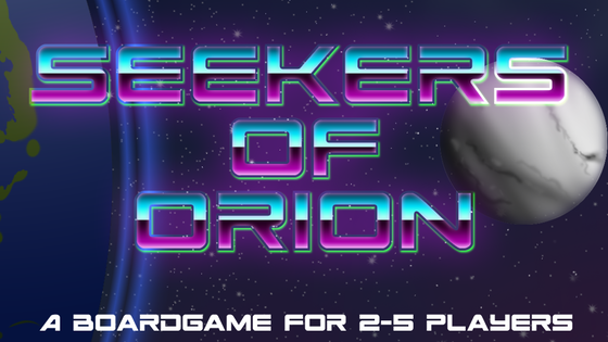 Seekers of Orion - Boardgame by Relic Star Games