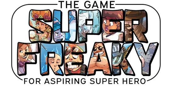 SUPER FREAKY! The card game for aspiring Super Hero!