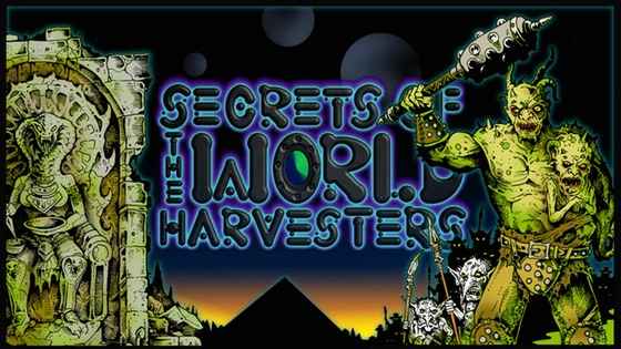 Secrets of the World Harvesters