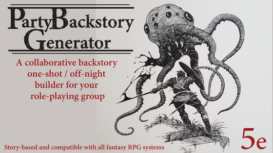 Party Backstory Generator for 5e and Other Systems