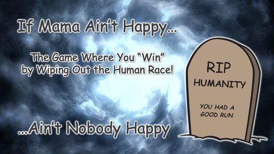 If Mama Ain't Happy...