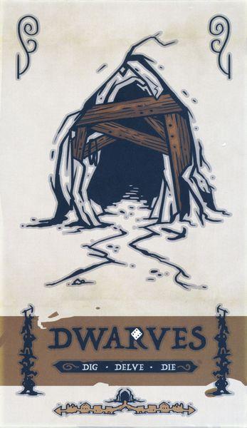 Dwarves: Dig, Delve, Die