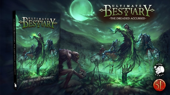 Ultimate Bestiary: The Dreaded Accursed for 5th Edition!