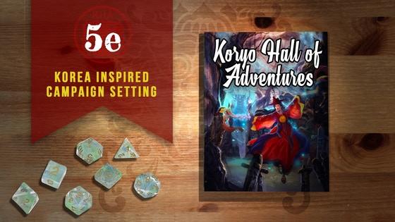 The Koryo Hall of Adventures 5e Compatible Campaign Setting