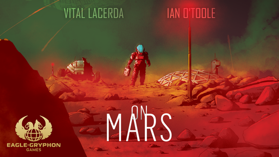 On Mars by Vital Lacerda with artwork by Ian O'Toole