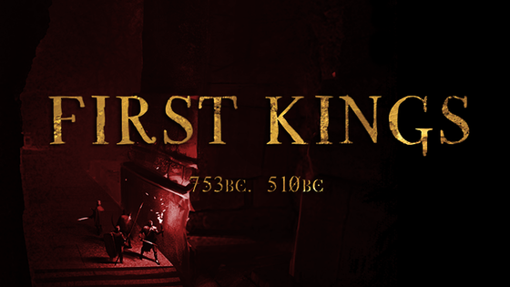FIRST KINGS (RPG in a Dark Fantasy Rome)