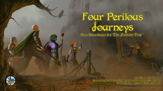 Four Perilous Journeys: New Adventures for The Fantasy Trip