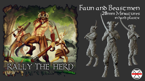 Help us Make 28mm Hard Plastic Fauns for Your Tabletop Games