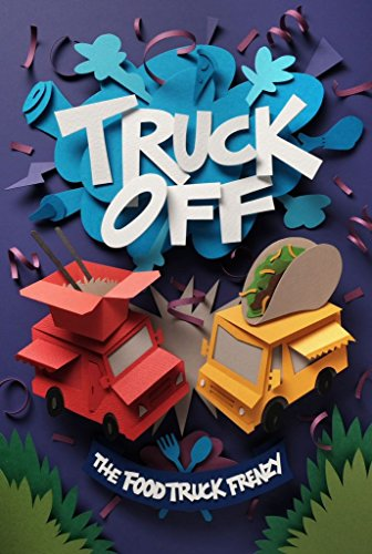 Truck Off - The Food Truck Frenzy