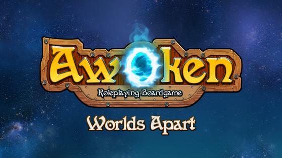 Awoken : Worlds Apart